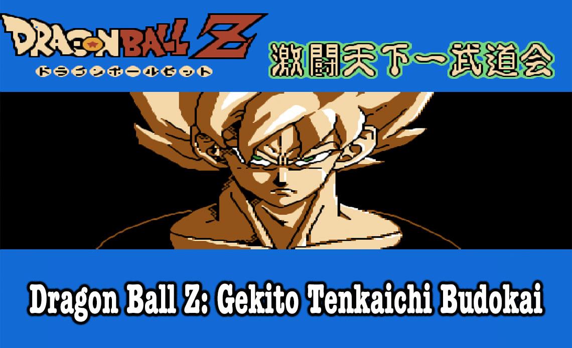 Dragon Ball Z: Gekito Tenkaichi Budokai game NES