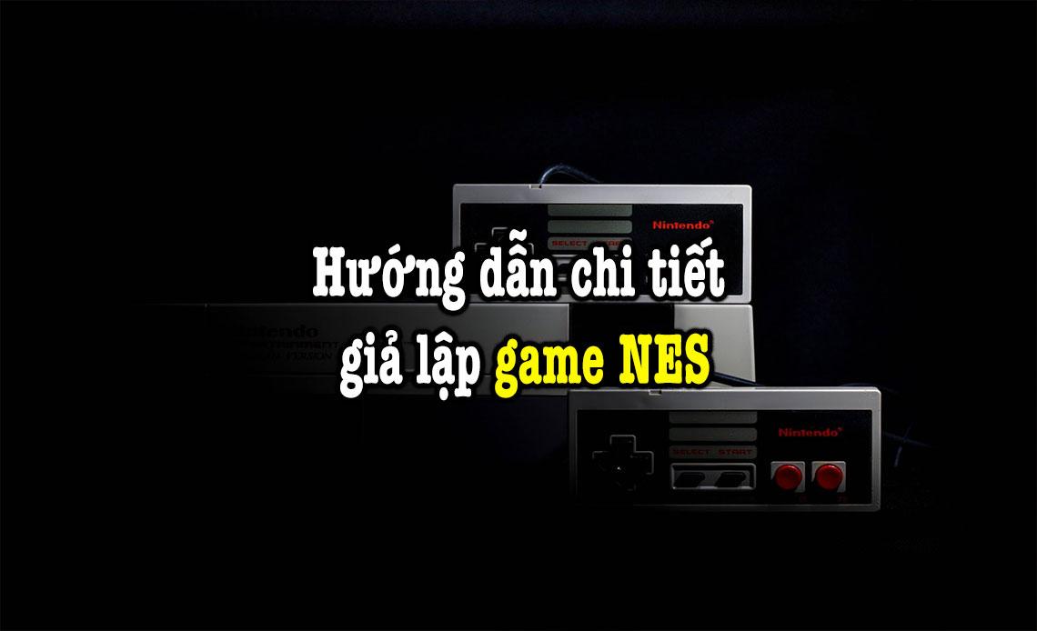 hướng dẫn giả lập game NES