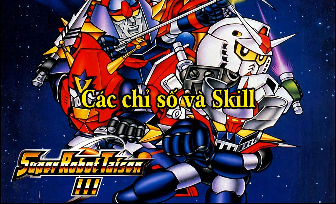 Các chỉ số và Skill trong Super Robot Wars 3