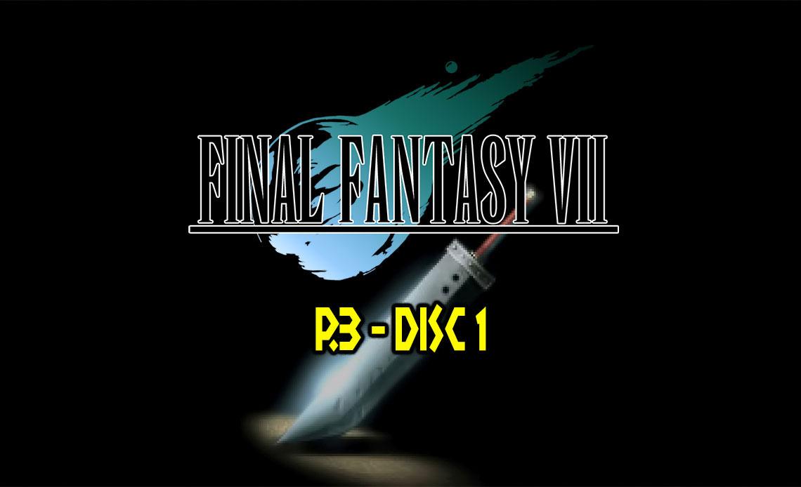 Final Fantasy VII Phần 3